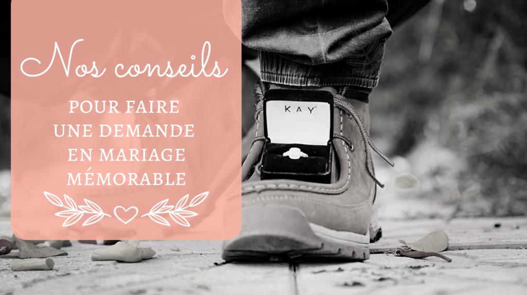 Nos conseils pour faire une demande en mariage mémorable