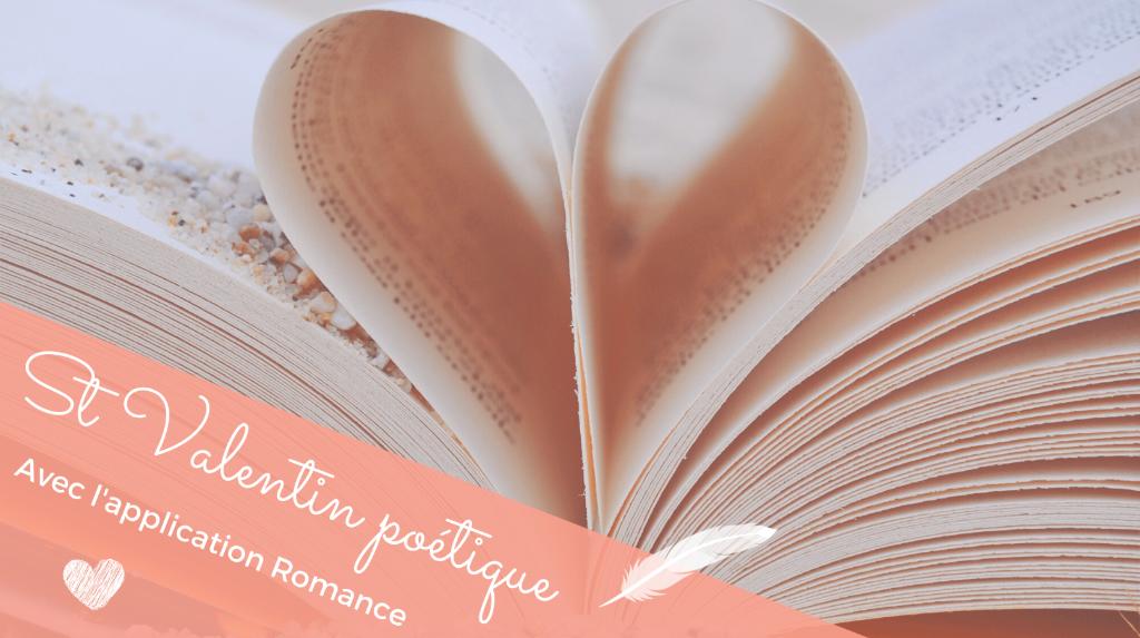 St Valentin poétique avec l'application romance